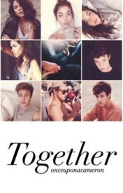 Together | Cameron Dallas by onceuponacameron