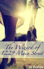 The Wizard of 1229 Main Street [REWRITING] by Etcetera