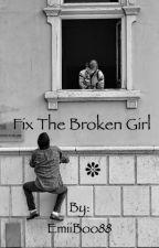 Fix the Broken Girl by gloomirose