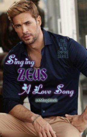 The Elite Men Empire Series: Singing Zeus a Love Song by iAMsaphirah