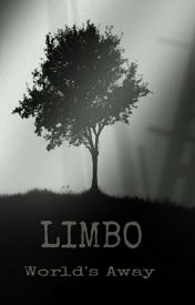 Limbo. by LovetoLaughLivetodie