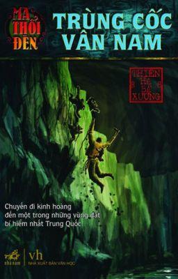 Ma thổi đèn- tập 3: Trùng Cốc Vân Nam