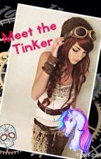 Meet the Tinker by ButterflyHatake