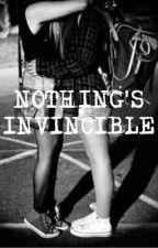Nothing's invincible by hesitanthorizon