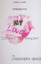 My Lovely Street Sweeper by kisindraaaa