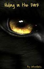 Hiding In The Dark by Death_Siren