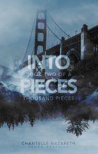 Into Pieces (Book 2) ✓ by Cocolava