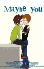 Maybe you {Larry Stylinson Fic} by whateverzx