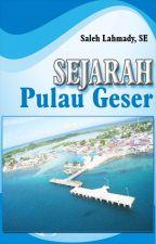 Sejarah Pulau Geser by BieLogy