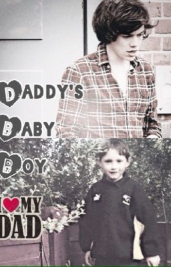 Daddy's Baby Boy (Narry Storan Daddy Kink Fanfiction Boy x Boy) !ON HOLD!