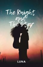 The Knight and The Star by icha27