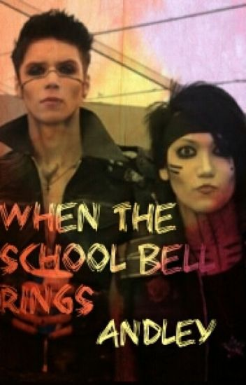 When the School Bell Rings (Andley smut oneshot)
