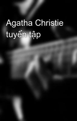 Agatha Christie tuyển tập