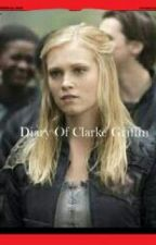 Diary of Clarke Griffin by samantha148