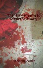 The Hungergames: Wiederbelebung by Kristallblatt