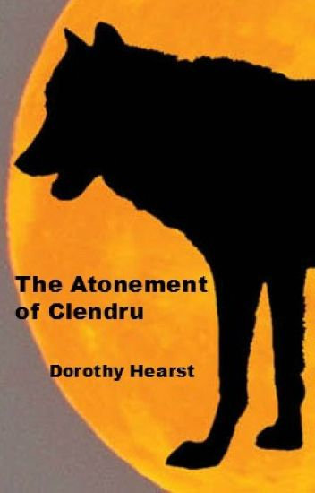 The Atonement of Clendru: A Wolf Chronicles Story