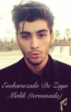 Embarazada de Zayn malik (Zayn y tu)(Novela en edición) by tinagonca1D5soslove