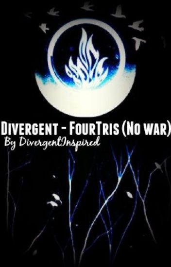 Divergent - FourTris (No war)
