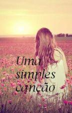 Uma simples canção by Sofia-Tomlinson1