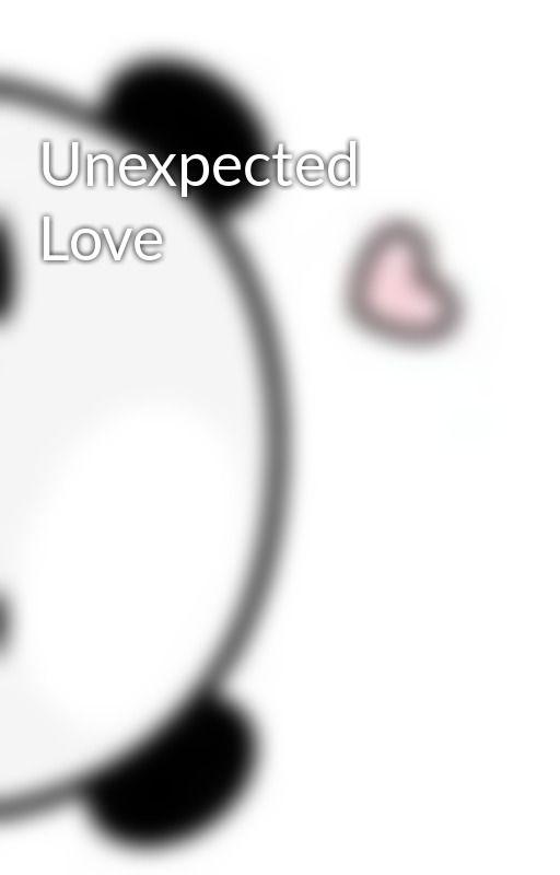 Unexpected Love by AiramaeMangila