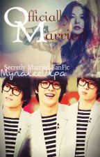 OFFICIALLY MARRIED-SM2 FANFICTION by ThisPainLee