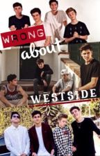 Wrong About Westside by mandystromberg