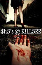 She's A Killer by BlackRose54