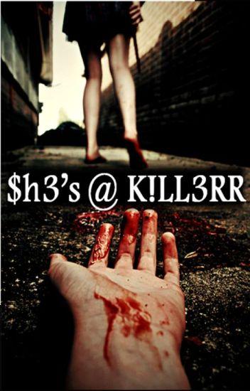 She's A Killer