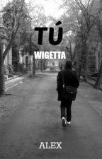 Tú | Wigetta by arcqeaux