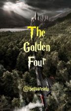 The Golden four by bellaapotter13