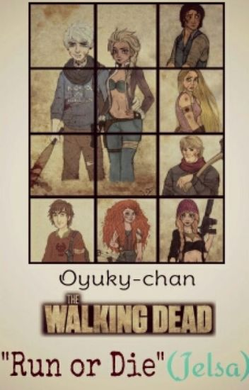 The Walking Dead (Jelsa) [Editando] ✓Terminada✓