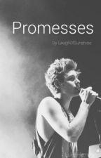 Promesses | l.h by Laugh0fsunshine