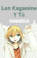 Kagamine Len y tu by KikaBadilla
