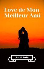 Love De Mon Meilleur Ami by Doudouche9115