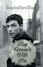 Stay Forever With Me <3 //Andy Biersack// by HaylesFireStar