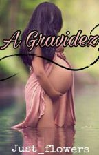 A Gravidez by just_flowers