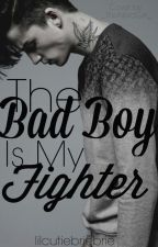 The Bad Boy is My Fighter by lilcutiebriebrie