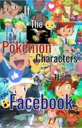 If The Pokemon Characters Had Facebook by Sylveon12