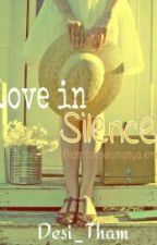 Love in Silence by Desi_Tham