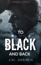 To Black And Back by jkjamesbooks