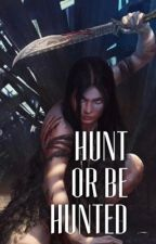 Hunt or be hunted by recovery_pandaz