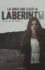 La chica que llegó al laberinto |The Maze Runner| by LaylaDuymovich