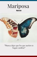 Mariposa. by madteen