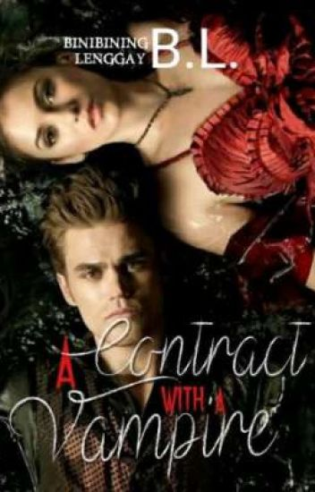 A contract with a Vampire(slowlyediting)