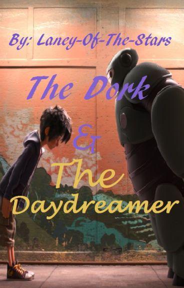 The Dork & The Daydreamer (Hiro x Reader)