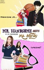 Mr. Handsome Meets Ms. Nerdy (KrisYoon Fanfic) by smy_youngminseo11