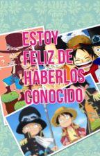 Estoy Feliz De Haberlos Conocido by Debbie_Zoldyck