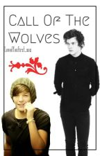 Call Of The Wolves € Larry Stylinson by LovedYouFirst_xox