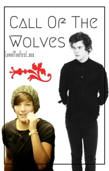 Call Of The Wolves € Larry Stylinson