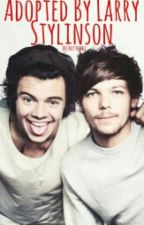 Adopted By Larry Stylinson by brunettewbu